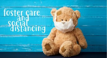 Foster Care and Social Distancing